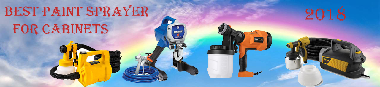 Best paint sprayer for cabinets and furniture